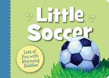Little Soccer Boardbook