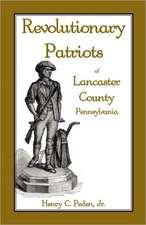 Revolutionary Patriots of Lancaster County, Pennsylvania