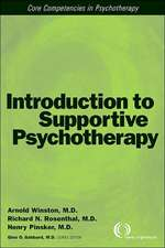 Winston, A: Introduction to Supportive Psychotherapy