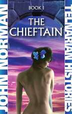 The Chieftain (Telnarian Histories Book 1)