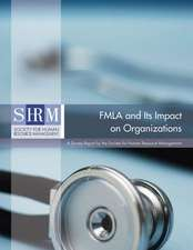Management, S:  FMLA and Its Impact on Organizations