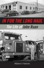 In for the Long Haul: The Life of John Ruan