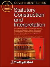 Statutory Construction and Interpretation:  General Principles and Recent Trends; Statutory Structure and Legislative Drafting Conventions; Drafting Fe