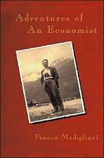 Adventures of an Economist