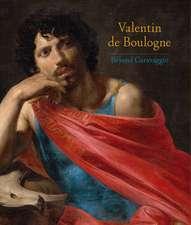 Valentin de Boulogne – Beyond Caravaggio