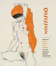 Obsession: Nudes by Klimt, Schiele, and Picasso from the Scofield Thayer Collection