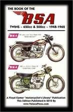 Book of the BSA Twins - All 500cc & 650cc Models 1948-1962