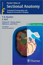 Pocket Atlas of Sectional Anatomy: Volume II: Thorax, Heart, Abdomen, and Pelvis