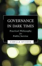 Governance in Dark Times