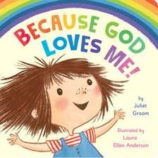 Because God Loves Me