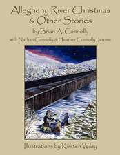 Allegheny River Christmas and Other Stories