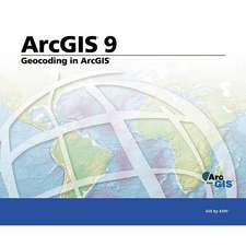 Geocoding in ArcGIS: ArcGIS 9