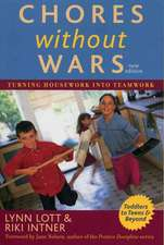 Chores Without Wars