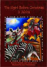 Night Before Christmas in Africa, The