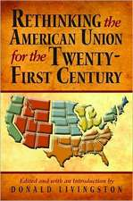Rethinking the American Union for the Twenty-First Century