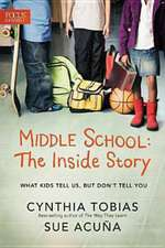 Middle School:  What Kids Tell Us, But Don't Tell You