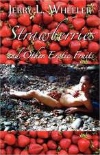 STRAWBERRIES & OTHER EROTIC FR