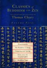 Dhammapada, the Buddhist I Ching, Stopping and Seeing, Entry Into the Inconceivable, Buddhist Yoga