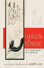 Hakuin on Kensho:  The Four Ways of Knowing