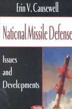 National Missile Defense: Issues & Developments
