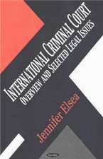 International Criminal Court: Overview & Selected Legal Issues