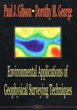 Environmental Applications of Geophysical Surveying Techniques