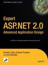 Expert ASP.NET 2.0 Advanced Application Design