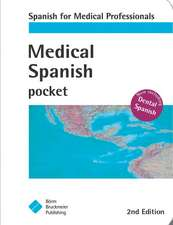 Medical Spanish: Spanish for Medical Lprofessionals