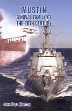Mustin:  A Naval Family of the Twentieth Century