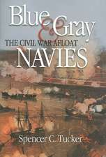 Blue & Gray Navies:  The Civil War Afloat