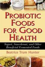 Probiotic Foods for Good Health