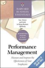 Performance Management:  Measure and Improve the Effectiveness of Your Employees