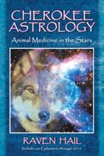 Cherokee Astrology:  Animal Medicine in the Stars