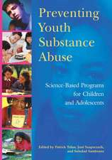Preventing Youth Substance Abuse:  Science-Based Programs for Children and Adolescents