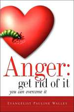 Anger:  Get Rid of It