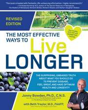 The Most Effective Ways to Live Longer, Revised
