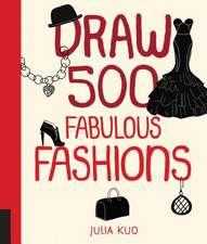 Draw 500 Fabulous Fashions