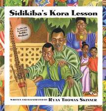 Sidikiba's Kora Lesson [With CD]:  Promoting Cross-Cultural Awareness in a Post - 9/11 World