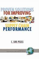 Proven Solutions for Improving Supply Chain Performance (Hc)