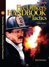 Fire Officer's Handbook of Tactics Video Series 4