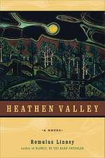 Heathen Valley: A Novel
