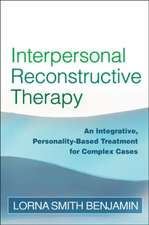 Interpersonal Reconstructive Therapy