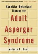 Cognitive-Behavioral Therapy for Adult Asperger Syndrome