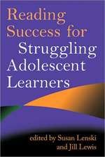 Reading Success for Struggling Adolescent Learners