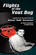 Flights of the Vout Bug