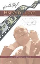 Harold Lloyd - Magic in a Pair of Horn-Rimmed Glasses (Hardback)