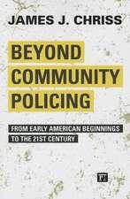 BEYOND COMMUNITY POLICING