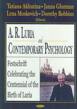 A.R. Luria and Contemporary Psychology
