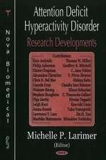Attention Deficit Hyperactivity Disorder (ADHD) Research Developments