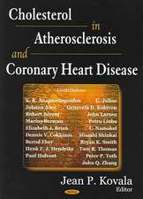 Cholesterol in Atherosclerosis and Coronary Heart Disease